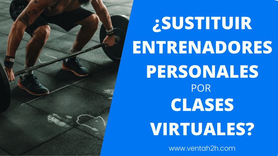 Sustituir entrenadores personales por clases virtuales